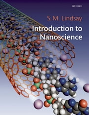 Introduction to Nanoscience ebook by Stuart Lindsay