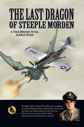 The Last Dragon of Steeple Morden ebook by John J. Kevil, Jr.