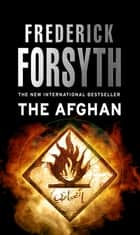 The Afghan ebook by Frederick Forsyth