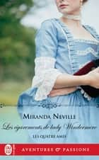 Les quatre amis (Tome 3) - les égarements de lady Windermere eBook by