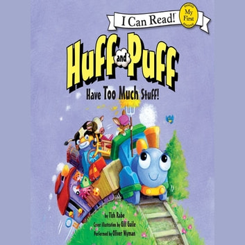 Huff and Puff Have Too Much Stuff! audiobook by Tish Rabe