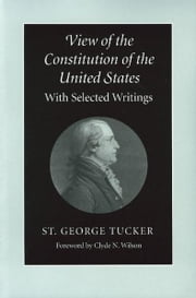View of the Constitution of the United States ebook by St. George Tucker
