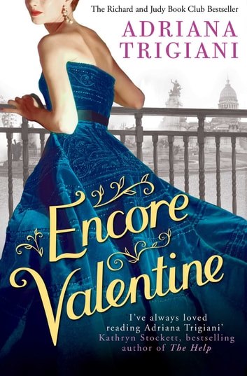 Encore Valentine ebook by Adriana Trigiani