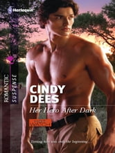 Her Hero After Dark ebook by Cindy Dees