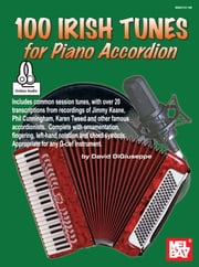 100 Irish Tunes for Piano Accordion ebook by David DiGiuseppe