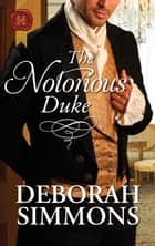 The Notorious Duke ebook by Deborah Simmons