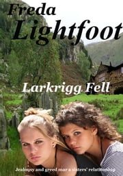 Larkrigg Fell eBook par  Freda Lightfoot