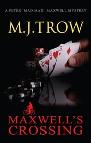 Maxwell's Crossing ebook by M.J. Trow