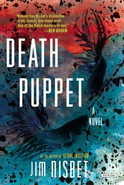Death Puppet: A Novel ebook by Jim Nisbet