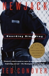 Newjack - Guarding Sing Sing ebook by Ted Conover