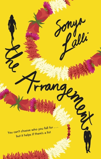 The Arrangement - The perfect summer read – a heartwarming and feelgood romantic comedy ebook by Sonya Lalli