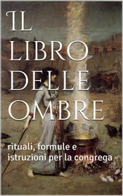 Il libro delle ombre ebook by AA.VV., AA.VV., AA.VV.,...