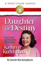 Daughter of Destiny ebook by Buckingham, Jamie