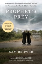 Prophet's Prey, My Seven-Year Investigation into Warren Jeffs and the Fundamentalist Church of Latter-Day Saints