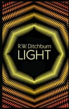 Light ebook by R. W. Ditchburn