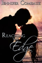 Reaching the Edge ebook by Jennifer Comeaux