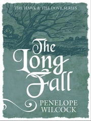 The Long Fall ebook by Penelope Wilcock