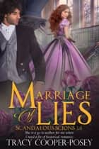 Marriage Of Lies ebook by Tracy Cooper-Posey