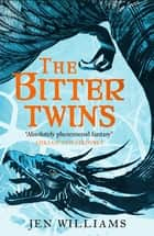 The Bitter Twins (The Winnowing Flame Trilogy 2) - British Fantasy Award Winner 2019 ebook by Jen Williams