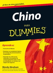 Chino para Dummies ebook by Wendy Abraham,Parramón Ediciones, S. A.