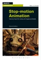 Stop-motion Animation ebook by Barry JC Purves