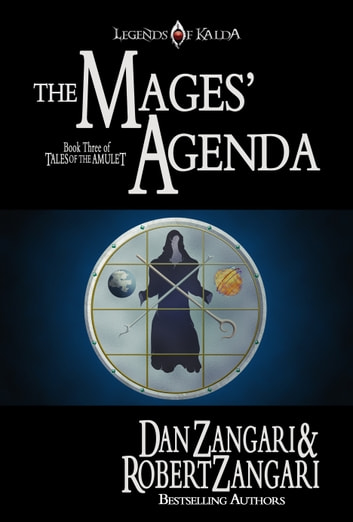 The Mages' Agenda ebook by Robert Zangari,Dan Zangari