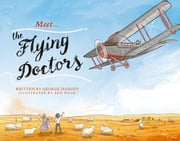 Meet… the Flying Doctors ebook by George Ivanoff,Ben Wood