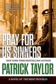 Pray for Us Sinners ebook by Patrick Taylor