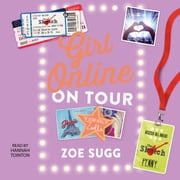 Girl Online: On Tour audiobook by Zoe Sugg