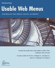 Constructing Usable Web Menus ebook by Andy Beaumont,Dave Gibbons,Jody Kerr,Jon Stephens