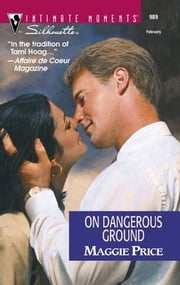 On Dangerous Ground ebook by Maggie Price