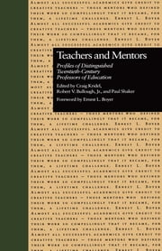 Teachers and Mentors - Profiles of Distinguished Twentieth-Century Professors of Education ebook by Craig Kridel,Robert V. Bullough, Jr.,Paul Shaker