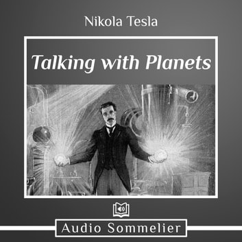 Talking with Planets audiobook by Nikola Tesla