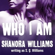 Who I Am audiobook by S. Q. Williams