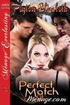 Perfect Match eBook by Peyton Elizabeth