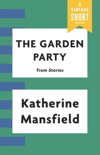 The Garden Party eBook by Katherine Mansfield