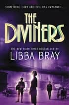 The Diviners ebook by Libba Bray