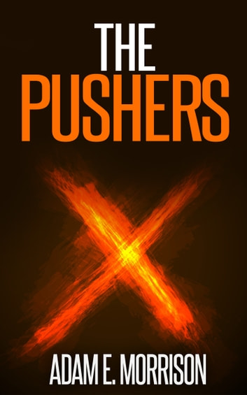 The Pushers ebook by Adam E. Morrison