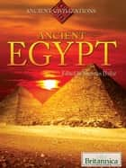 Ancient Egypt ebook by Britannica Educational Publishing, Hollar, Sherman