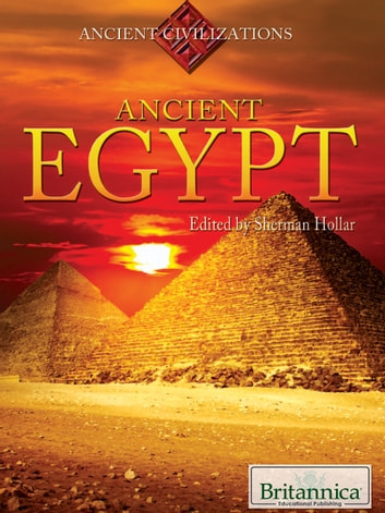 Ancient Egypt ebook by Britannica Educational Publishing