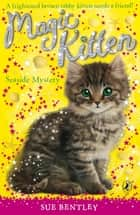 Magic Kitten: Seaside Mystery eBook by Sue Bentley