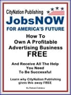 How To Own A Profitable Advertising Business, FREE ebook by Roy Johnson