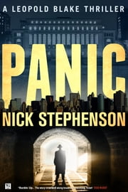 Panic: A Leopold Blake Thriller ebook by Nick Stephenson