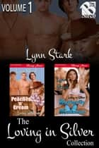 The Loving in Silver Collection, Volume 1 ebook by Lynn Stark
