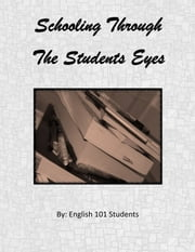Schooling Through The Students Eyes ebook by QCCEBooks