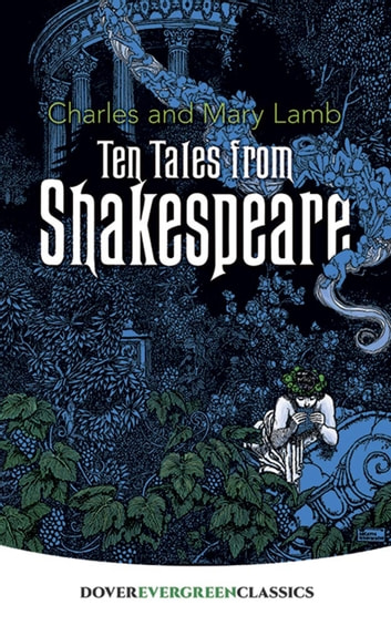 Ten Tales from Shakespeare ebook by Charles Lamb,Mary Lamb