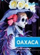 Moon Oaxaca ebook by Justin Henderson