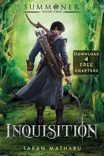 The Inquisition: 4 Free Chapters - Summoner Book 2 ebook by Taran Matharu