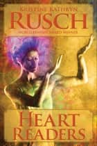 Heart Readers ebook by Kristine Kathryn Rusch