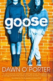 Goose ebook by Dawn O'Porter